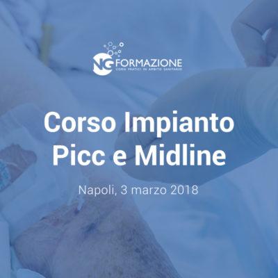Corso Impianto Picc e Midline Napoli 3 marzo 2018