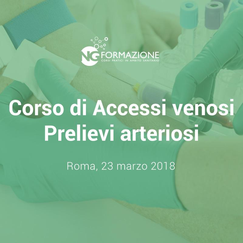 Corso Accessi Venosi Prelievi Arteriosi Roma 23 marzo 2018